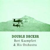 Double Decker by Bert Kaempfert