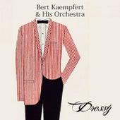 Dressy by Bert Kaempfert