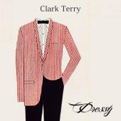 Dressy di Clark Terry