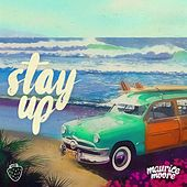 Stay Up by Maurice Moore