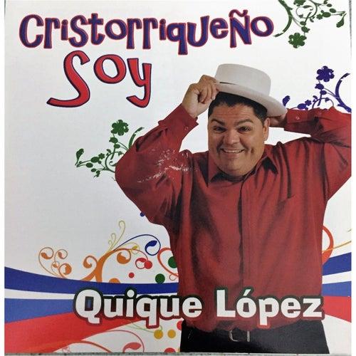 Cristorriqueño Soy de Quique Lopez