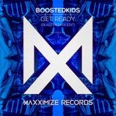 Get Ready! (Blasterjaxx Edit) von Boostedkids