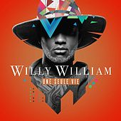 Une Seule Vie de Willy William