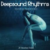 Deepsound Rhythms (Sound for Cool People) de Various Artists