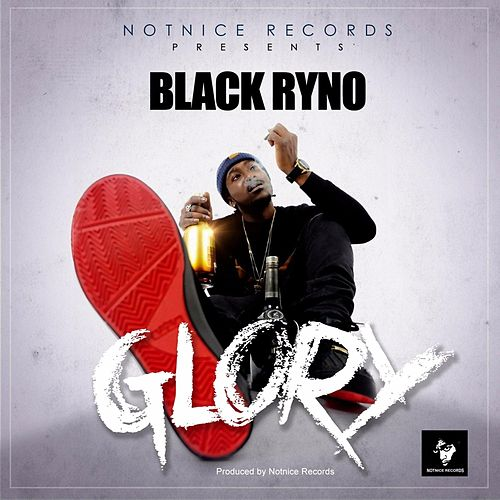Glory by Black Ryno