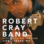 Live... Texas '87 - Club Redux, Dallas, Texas. 21St January 1987 (Remastered) de Robert Cray