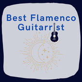 Best Flamenco Guitarrist de Various Artists