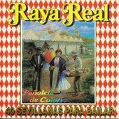 Pañoleta de Colores. 40 Sevillanas para Bailar by Raya Real