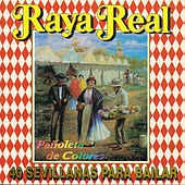 Pañoleta de Colores. 40 Sevillanas para Bailar de Raya Real