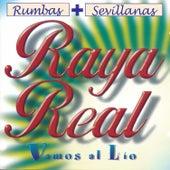 Rumbas + Sevillanas. Vamos al Lío de Raya Real