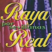 Por Sevillanas by Raya Real