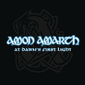 At Dawn's First Light von Amon Amarth
