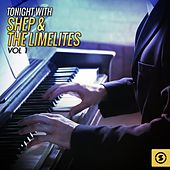 Tonight with Shep & the Limelites, Vol. 1 de Shep and the Limelites