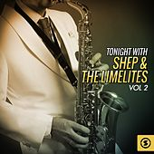 Tonight with Shep & the Limelites, Vol. 2 de Shep and the Limelites