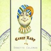 Crazy Lady von Ornette Coleman
