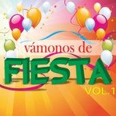 Vámonos de Fiesta, Vol. 1 by Various Artists