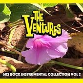 60s Rock Instrumental Collection, Vol. 2 by The Ventures