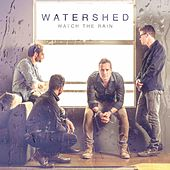 Watch the Rain de Watershed