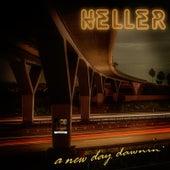 A New Day Dawnin' von Pete Heller