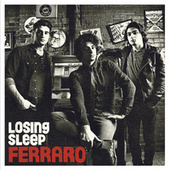 Losing Sleep by Ferraro