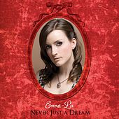 Never Just a Dream by Emma-Lee