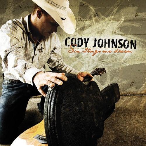 Six Strings One Dream by Cody Johnson