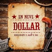En Neve Dollar by Kholebeatz