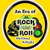 An Era of Rock & Roll by Various Artists