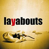 Layabouts by The Layabouts