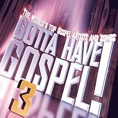 Gotta Have Gospel 3 de Various Artists