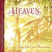 Heaven: Songs of the Great Homecoming von Various Artists