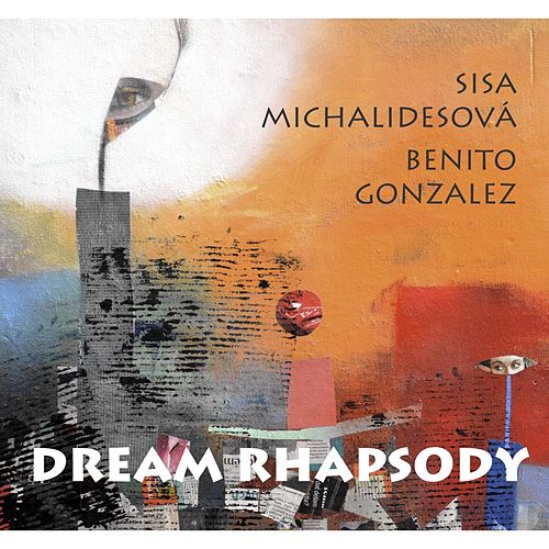 Dream Rhapsody by Benito Gonzalez