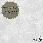 Dusty Piano by Mad Funker