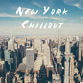 New York Chillout by Various Artists