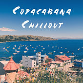 Copacabana Chillout by Various Artists