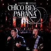 Cantos e Cordas Acústico (Ao Vivo) de Chico Rey E Paraná