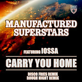 Carry You Home von Manufactured Superstars