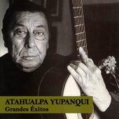 Grandes Éxitos by Atahualpa Yupanqui