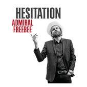 Hesitation van Admiral Freebee
