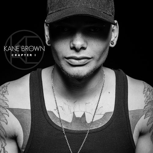 Chapter 1 - EP by Kane Brown