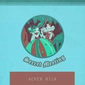 Secret Meeting de Acker Bilk