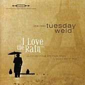 I Love the Rain EP von The Real Tuesday Weld