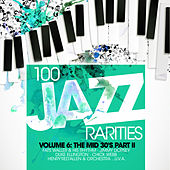 100 Jazz Rarities Vol. 6 - The Mid 30's Part II de Various Artists