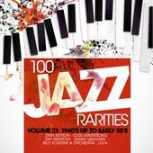 100 Jazz Rarities Vol.21 - 1940's UP TO EARLY 50's de Various Artists