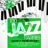 100 Jazz Rarities Vol.17 - The Mid 40's Part I de Various Artists