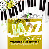 100 Jazz Rarities Vol.19 - The Mid 40's Part III de Various Artists