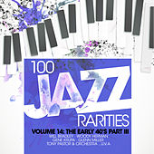 100 Jazz Rarities Vol.14 - The Early 40's Part III de Various Artists