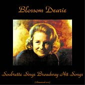 Soubrette Sings Broadway Hit Songs (Remastered 2016) by Blossom Dearie