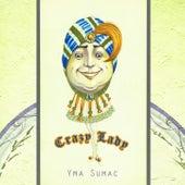 Crazy Lady von Yma Sumac