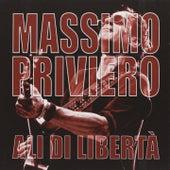 Ali di libertà von Massimo Priviero